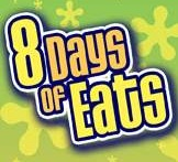 8 Days of Eats