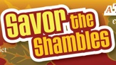 Savor The Shambles