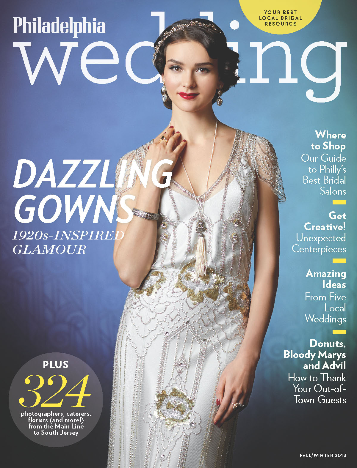 Sneak Peek: Philadelphia Wedding's Fall/Winter 2013 Issue!