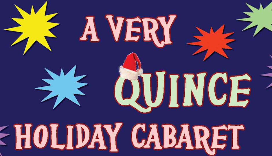 a very quince holiday cabaret