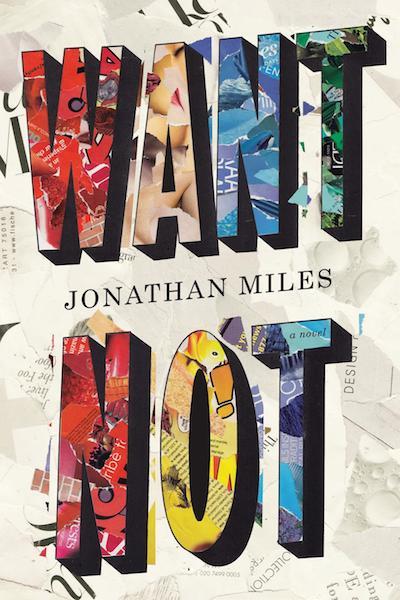 want not jonathan miles
