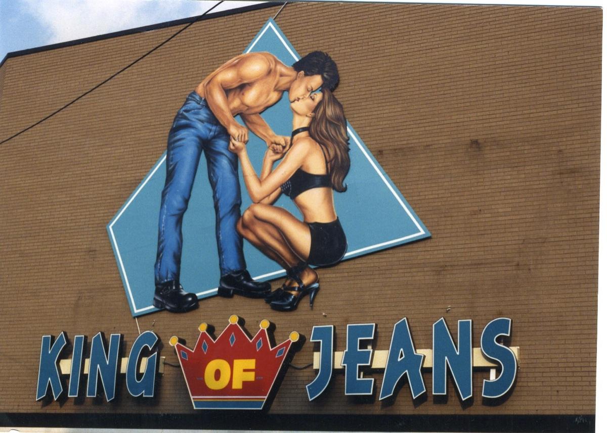 King of Jeans - original sign | Photo credit: Steve Calabrese