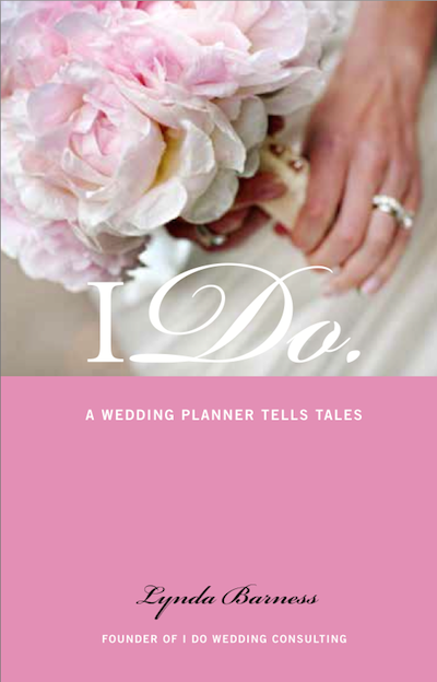 Philadelphia wedding planner Lynda Barness's book of tales is out now on Amazon and BarnesandNoble.com.