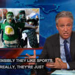 Jon Stewart Philly Sports Fans