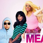 """Mean Gays"" is a drag retelling of the iconic film ""Mean Girls."""
