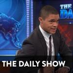 Trevor Noah - Daily Show