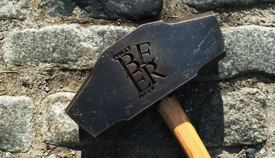 The Hammer of Glory / Philly Beer Week