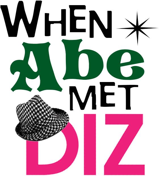 WHEN_ABE_MET_DIZ