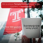 Honeygrow kicks off its Temple location with a Temple football giveaway.