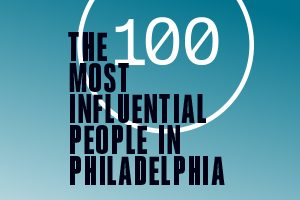 Influential Philadelphians